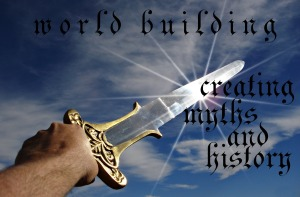 World building: creating myths and history