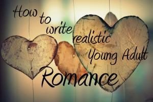 How to write realistic YA romance