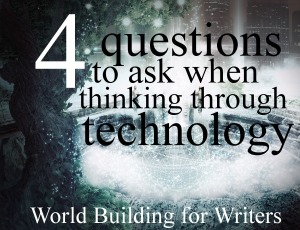 Four questions to ask when thinking through technology