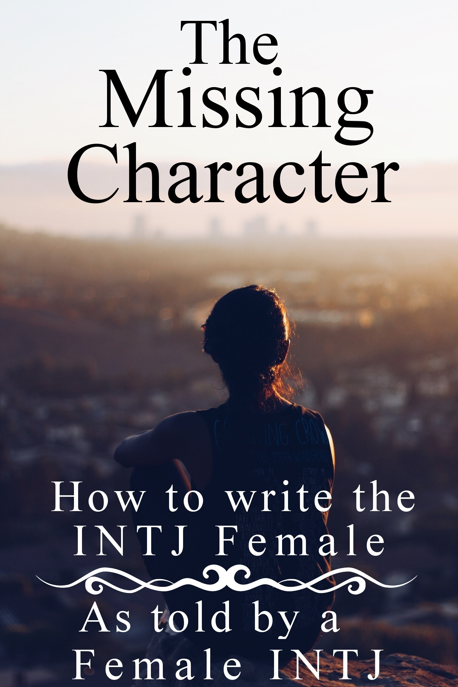 Writing the Female INTJ: The Missing Character – Write for the King