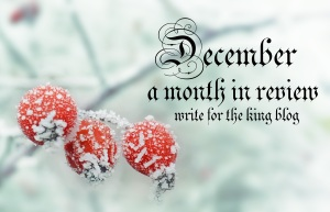 December in Review: Write for the King Blog