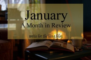 What happened in January on my blog (Write for the King)?