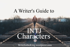 A Writer's Guide to INTJ Characters