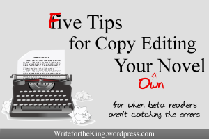 Five Tips for Editing Your Own Novel