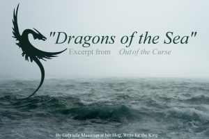 Dragons of the Sea: Excerpt from the novel, Out of the Curse