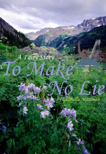 A Short Fairy Story: To Make No Lie