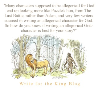 Writing Christian Fiction, Should I have an Allegorical God