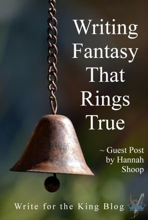 Writing Fantasy that Rings True
