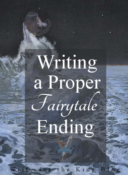 Writing a Proper Fairy Tale Ending